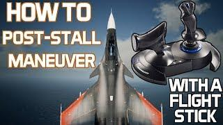 AC7 Tutorial: How to Perform Post-Stall Maneuvers with a Flight Stick