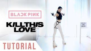 BLACKPINK - 'Kill This Love' Dance Tutorial (Explanation + Mirrored) | Ellen and Brian