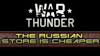 War Thunder | Tutorial | Save Some Euros And Go Through The Russian Web