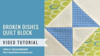 Broken dishes block - Mysteries Down Under quilt - video tutorial
