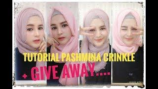 GIVE AWAY + TUTORIAL HIJAB CRINKLE SHAWL + GIVE AWAY