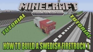 Minecraft Xbox Edition Tutorial How To Build A Swedish Firetruck 1