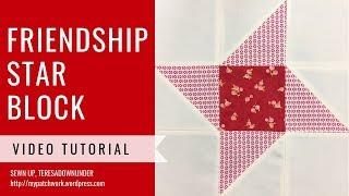 Friendship star quilt block video tutorial