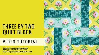 Three by two  quilt block - Mysteries Down Under quilt - video tutorial