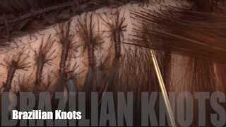How To: Brazilian Knots Hair Extensions