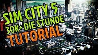 Sim City 5 Tutorial 1/9 = 30k+ Die Stunde [Deutsch] [Full-HD]