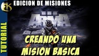 Arma 3 - Editor Tutorial En Español - Haciendo Una Mision Basica (1/2)