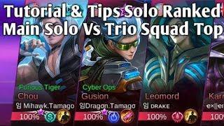 Tutorial & Tips Bermain Solo Yang Baik Agar Bisa Sampai Mythic By Raja Solo Players Adam Tubs
