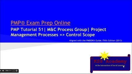 PMP® Exam Prep Online, PMP Tutorial 51 | Monitoring & Controlling Process Group | Control Scope