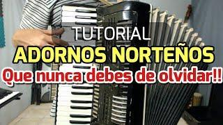 Adornos Clasicos Norteños - tutorial acordeon de teclas
