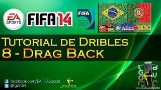 FIFA 14 - Tutorial De Dribles 8 - Drag Back | PORTUGUÊS