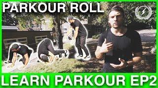 PARKOUR TUTORIAL Ep2 - The Parkour Roll