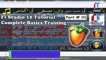 Fl Studio 12 Tutorial Part 01 Introduction [ Complete Basics Training ]