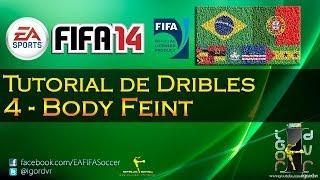 FIFA 14 - Tutorial De Dribles 4 - Body Feint (Finta De Corpo) | PORTUGUÊS