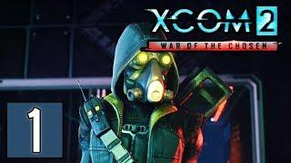 XCOM 2: War of the Chosen Gameplay (1440p) - Part 1: Central's Tutorial Mission