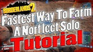 Borderlands 2 | Fastest Way To Farm A Norfleet Solo | Tutorial