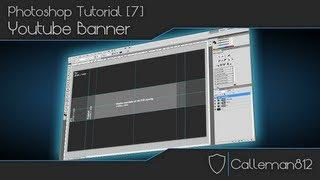 Tutorial Photoshop CS5 - (7) Youtube Banner [Danish]