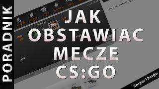 [CS:GO] Jak Obstawiać Mecze Na CSGO Lounge [PORADNIK]