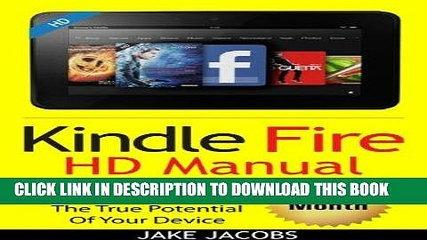 Best Seller Kindle Fire HD User Manual: The Complete User Guide With Instructions, Tutorial to