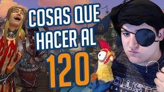 WoW BFA - Tutorial COSAS QUE HACER AL 120 (Misiones, Equipo, Trucos) en Español   TeamRandomPlay