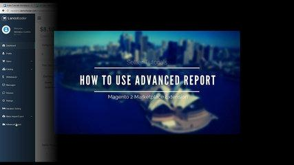 How To Use Advanced Report - Seller Tutorial Magento 2 Marketplace Extension
