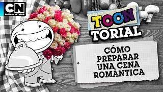 Cómo preparar una cena romántica | Toontorial | Cartoon Network