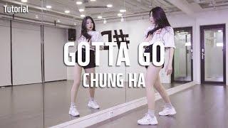 CHUNG HA (청하) - Gotta Go (벌써 12시) Dance Tutorial / Tutorial by HyeWon (Mirror Mode)