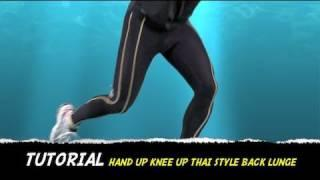 TUTORIAL HAND UP KNEE UP THAI STYLE BACK LUNGE HOW TO