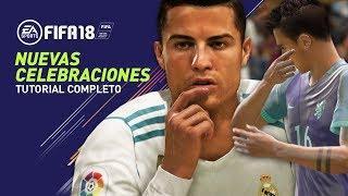 FIFA 18 | TODAS LAS CELEBRACIONES NUEVAS!!  FIFA 18 TUTORIAL
