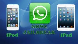 [Tutorial] Whatsapp Auf IPod/iPad OHNE Jailbreak Installieren!! [Deutsch/German - HD]