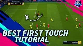 FIFA 19 BEST FIRST TOUCH TUTORIAL - HOW TO TAKE POSSESSION QUICKLY AND BREAK DOWN THE DEFENSE!