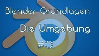 Blender Tutorial : Die Grundlagen #01 ( Die Arbeitsumgebung ) [deutsch] - SBL Multimedia