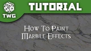 How To Paint Marble Effects - Warhammer Tutorial
