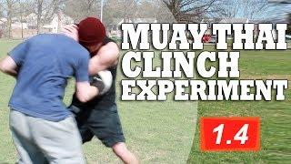 Muay Thai Clinch Tutorial&Experiment