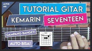 Tutorial Gitar (KEMARIN - SEVENTEEN) VERSI GAMPANG