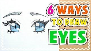 ☆ HOW TO DRAW 6 TYPES OF EYES    Tutorial! ☆