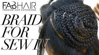 HOW TO: BRAID FOR SEW IN WEAVE - VIRGIN BRAZILIAN HAIR EXTENSIONS