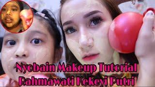 Tutorial Makeup Ala Rahmawati Kekeyi Pake Balon.. Hasilnya?!!!!