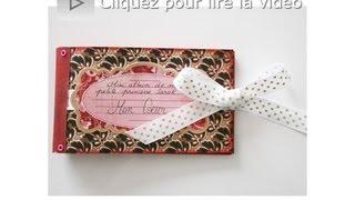 Mini Album Scrapbooking Coeur Tutorial Technique Français