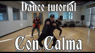 Daddy Yankee & Snow Con Calma   Official Dance Tutorial by Greg Chapkis