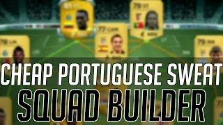THE AFFORDABLE PORTUGUESE SWEAT SQUAD (CHEAP) | FIFA 14 Ultimate Team Squad Builder (FUT 14)