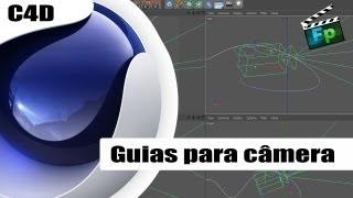 Guias Para Camera - Tutorial Cinema 4D - Português - F.P