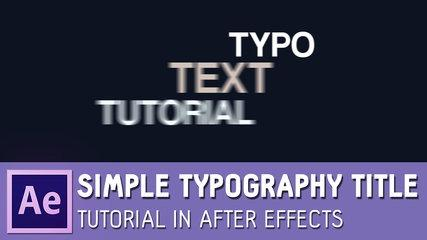 Simple Typography Title Tutorial in After Effects