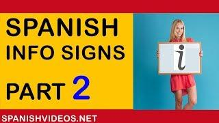 Spanish Vocabulary: Information Signs 2. English to Spanish language tutorial