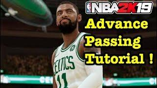NBA 2K19 Passing Tips & Tutorial : Alley oops, flashy pass, bounce, back doors, off ball cuts #5