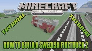 Minecraft Xbox Edition Tutorial How To Build A Swedish Firetruck 2