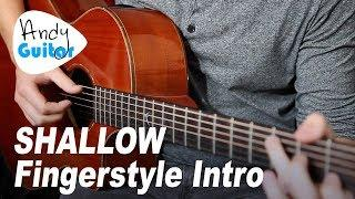"""""""Shallow"""" Fingerstyle INTRO only Guitar Tutorial (A Star Is Born)"""