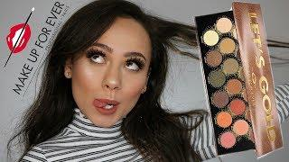 Makeup Forever Let's Gold Palette | Review, Swatches & Tutorial