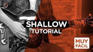 A Star is Born - SHALLOW TUTORIAL GUITARRA | Guitar Lesson + TAB (Lady Gaga & Bradley Cooper)