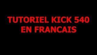 Tutoriel 540 Kick Francais [Tricking][Taekwondo]